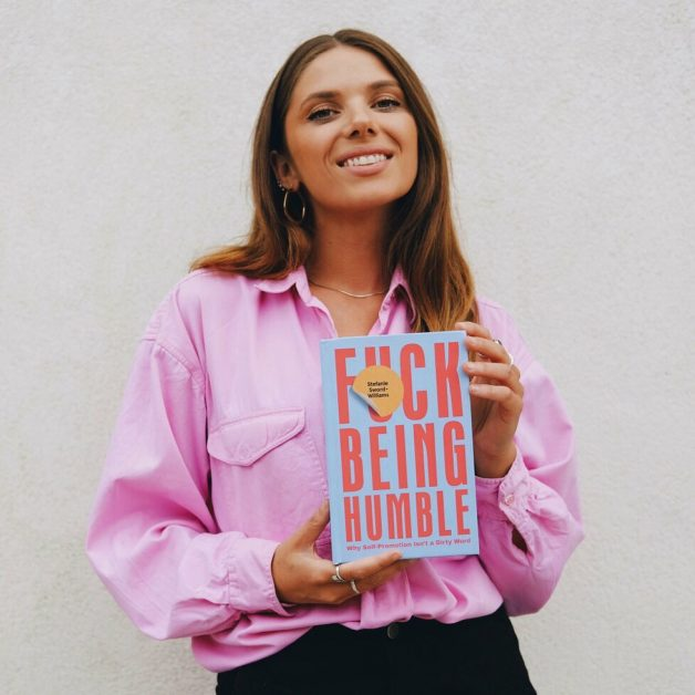 Inspiring women Stefanie Sword-Williams author and founder of Fuck Being Humble